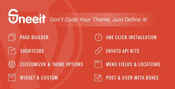 Sneeit v3.1 - WordPress Theme Framework for Developers
