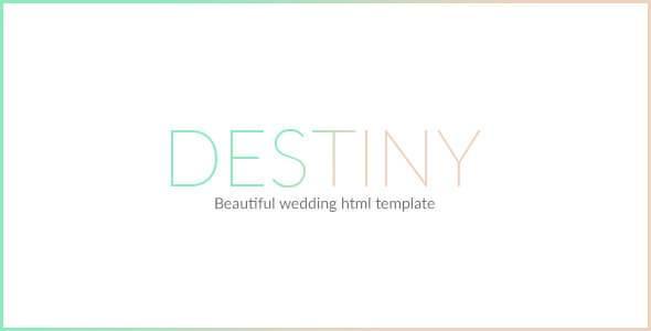 DESTINY v1.0 – Responsive Beautiful Wedding HTML Template